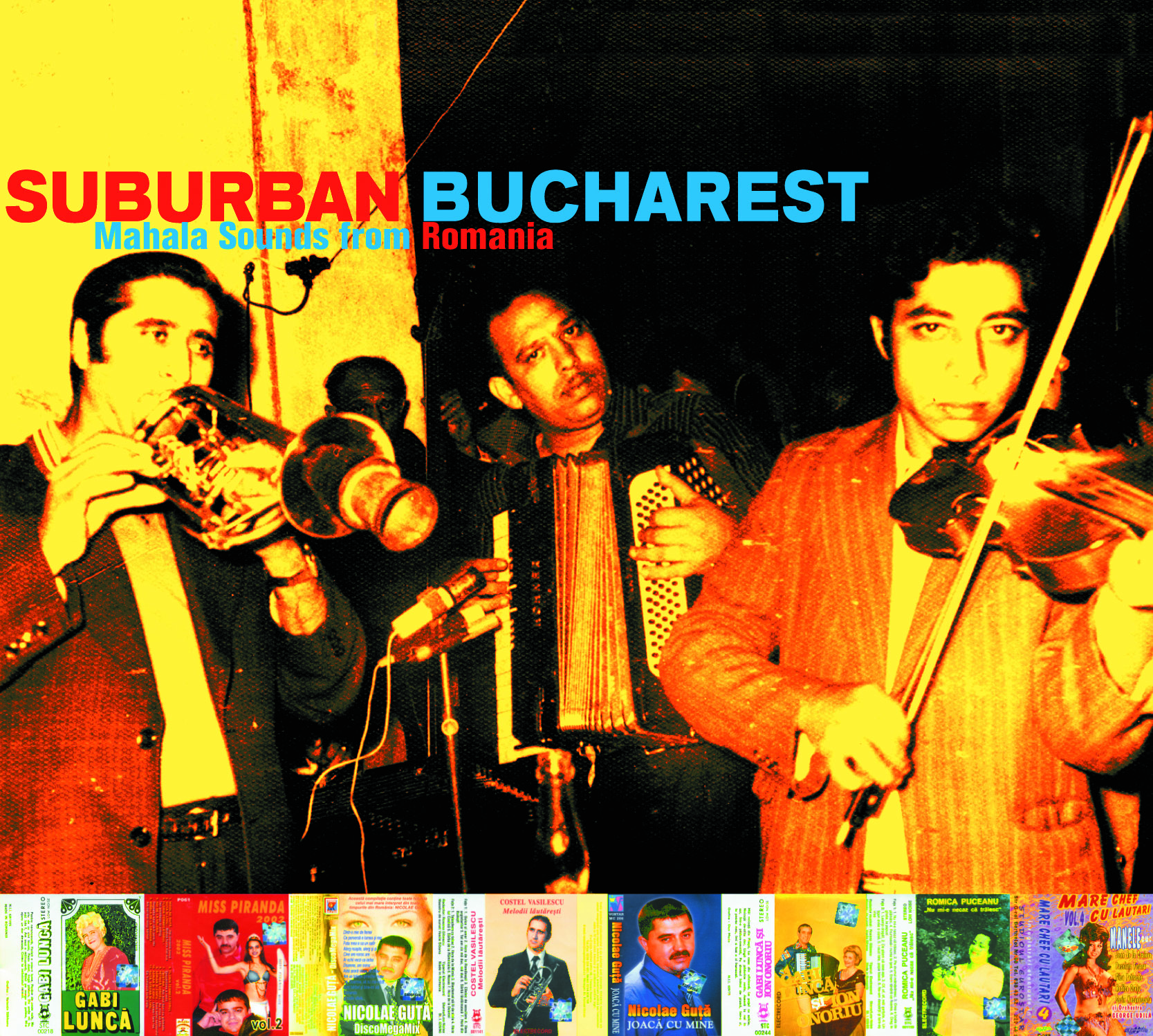 Suburban Bucharest - Mahala Sounds from Romania
