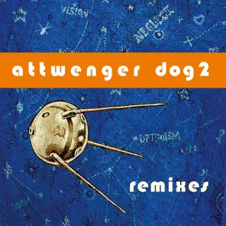 Attwenger - Dog 2 Remixes