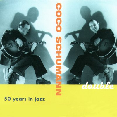 Coco Schumann - Double / Fifty Years in Jazz