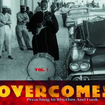 Overcome ! Vol. 1 – Preaching In Rythm And Funk