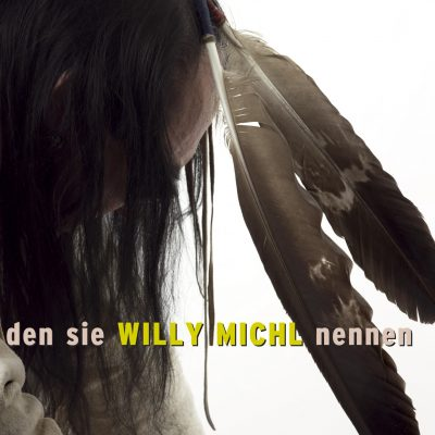 Willy Michl - den sie WILLY MICHL nennen