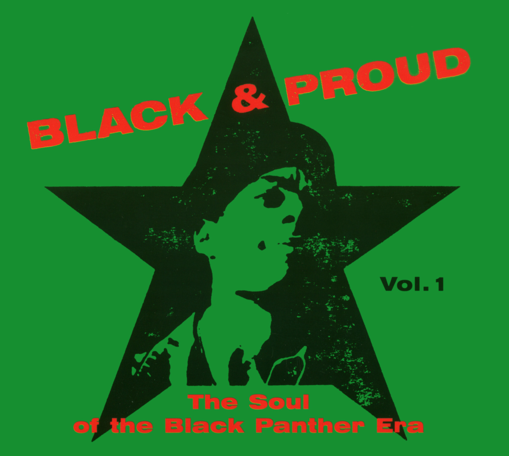 Black & Proud Vol. I - The Soul Of the Black Panther Era