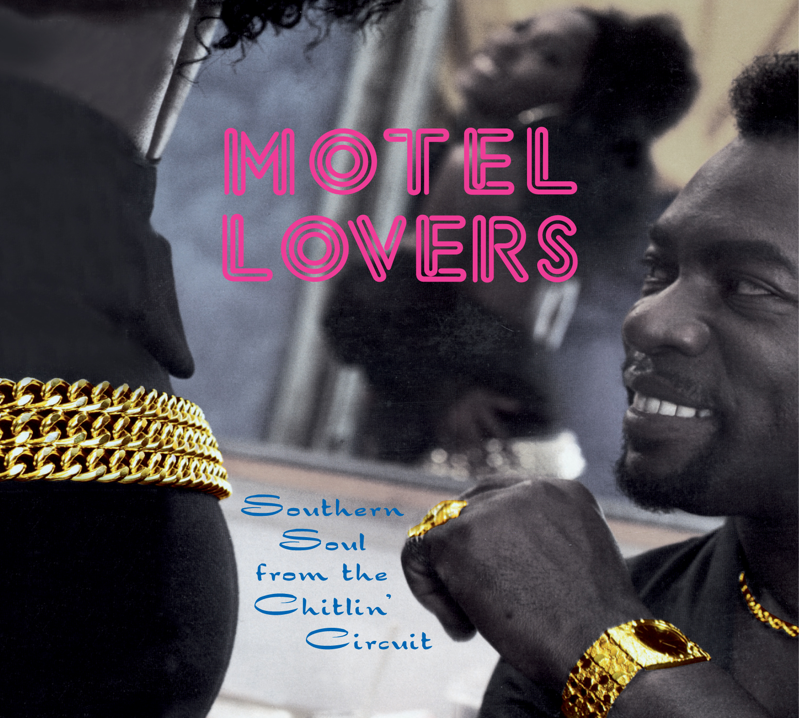 Motel Lovers - Southern Soul from the Chitlin' Circuit 3