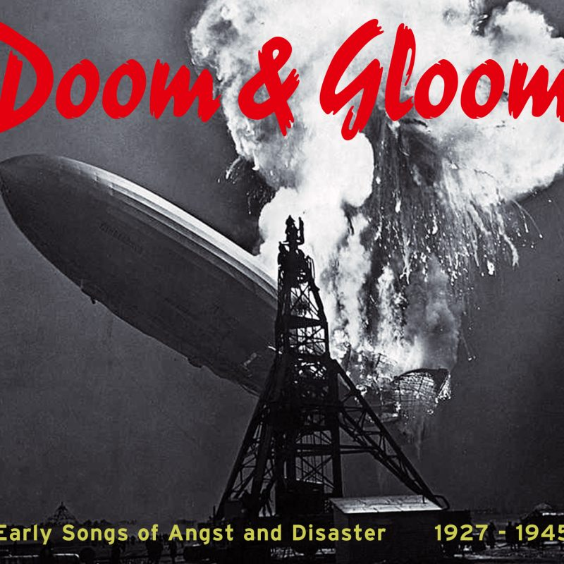 Doom & Gloom - Early Songs Of Angst And Disaster 1927-1945 4