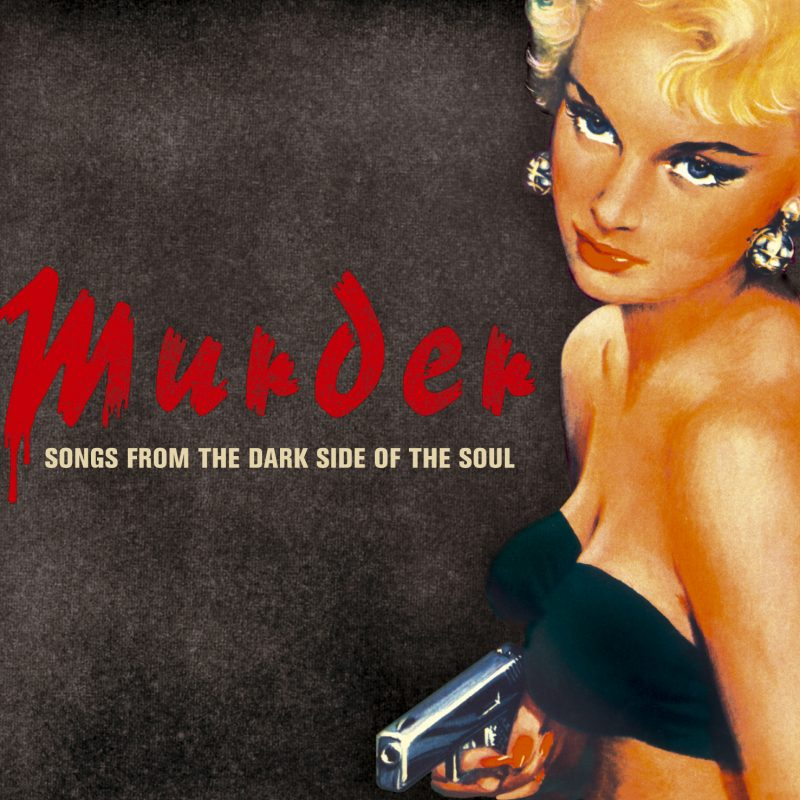 Murder - Songs From The Dark Side of The Soul