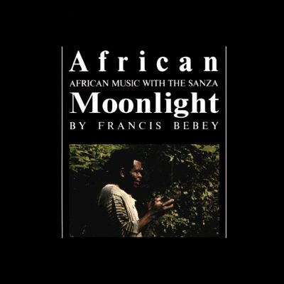 Francis Bebey - African Moonlight