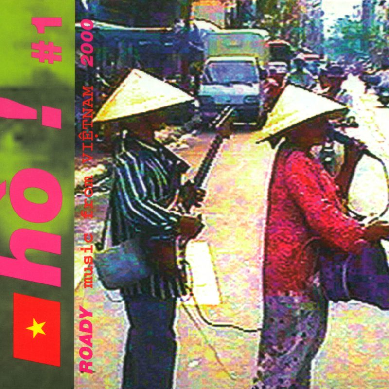 Ho! - Roady music from vietnam 2000