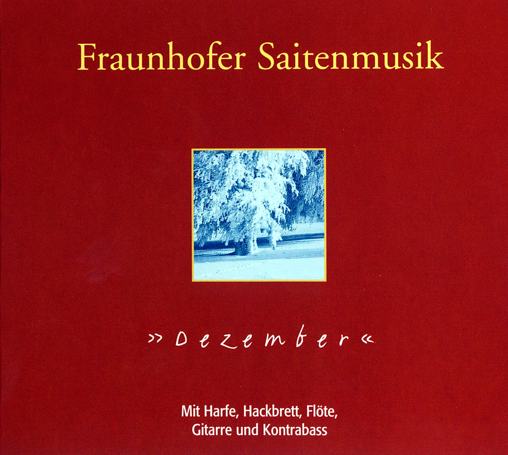 Fraunhofer Saitenmusik – Dezember   Trikont