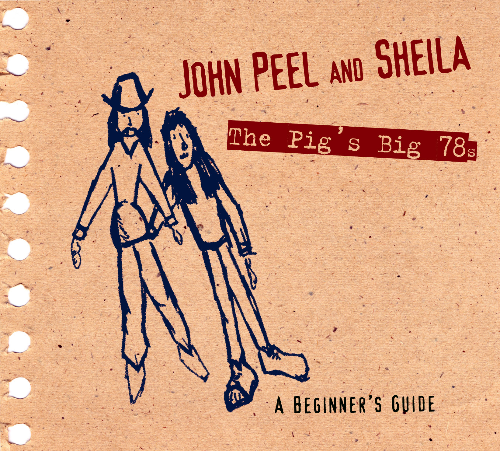 John Peel and Sheila - The Pig's Big 78's - A Beginner's Guide 1