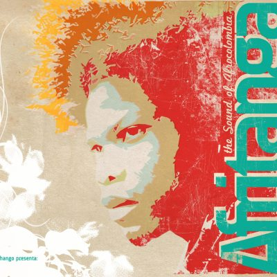 Afritanga - The Sound of Afrocolombia