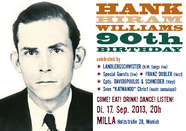 Hank Hiram Williams 90th Birthday / Di. 17. Sept. 2013 im MILLA 1