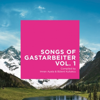 Songs of Gastarbeiter - Vol. 1 11