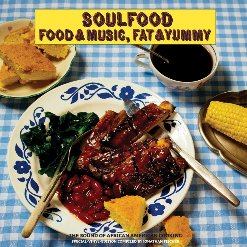 Soulfood - Food & Music. Fat & Yummy - Special Doppel-Vinyl Edition