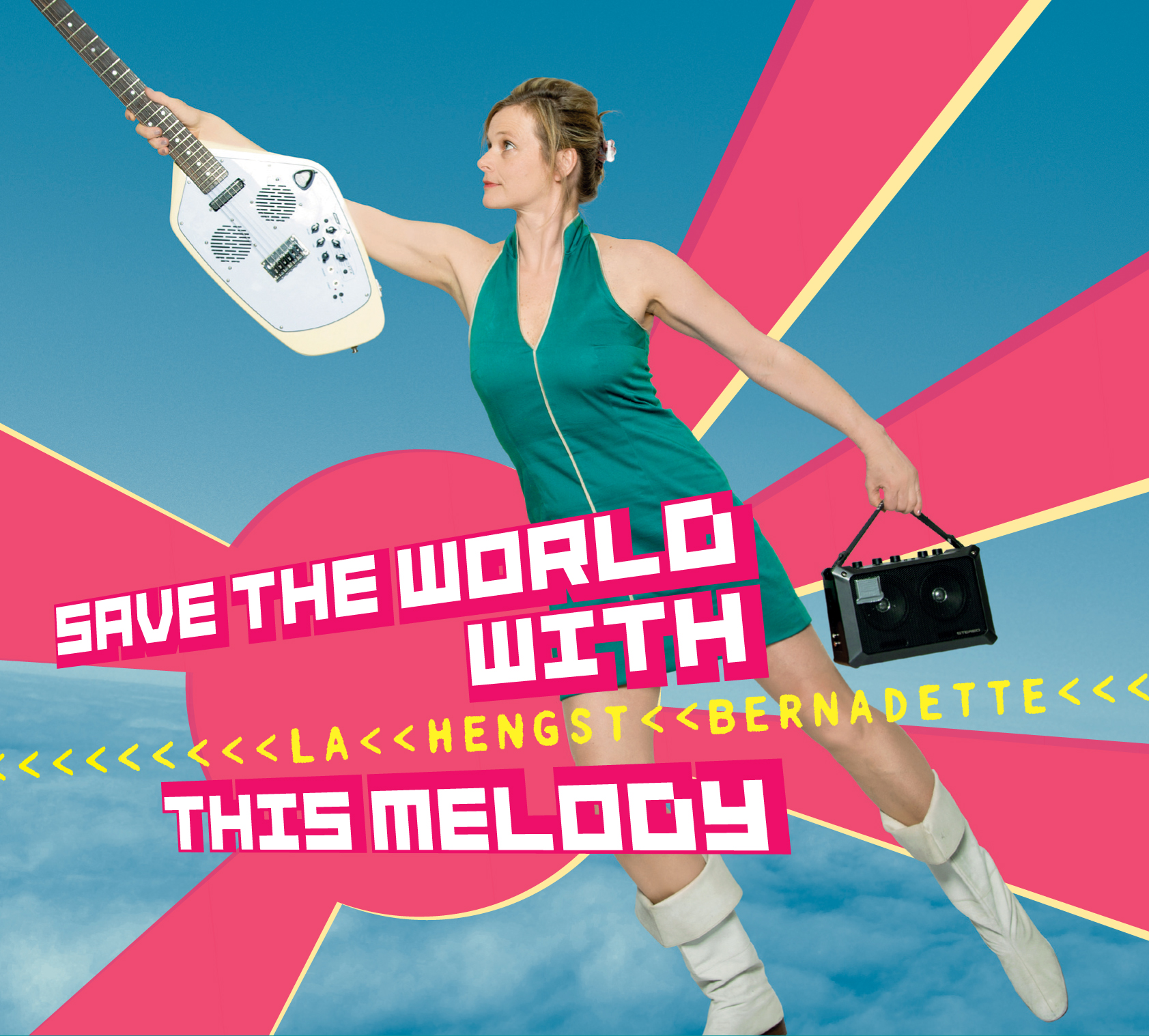Bernadette La Hengst - Save The World With This Melody 1