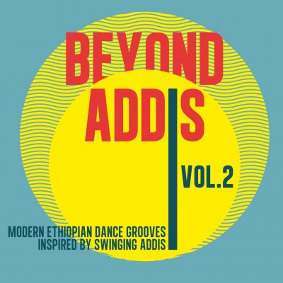 Beyond Addis - Vol. 2