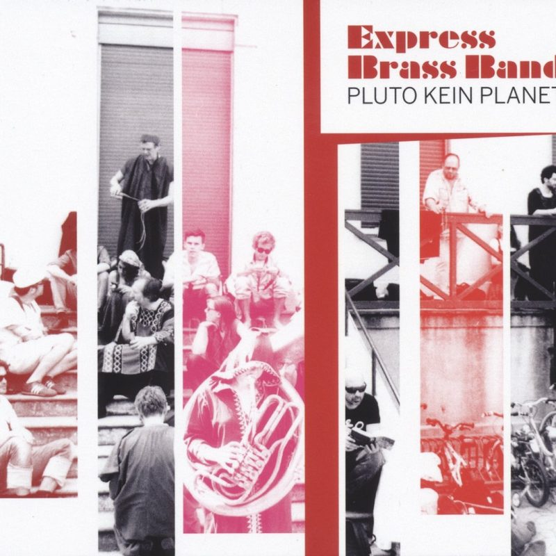 Express Brass Band – Pluto Kein Planet