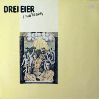 Drei Eier / Lovin' is Easy