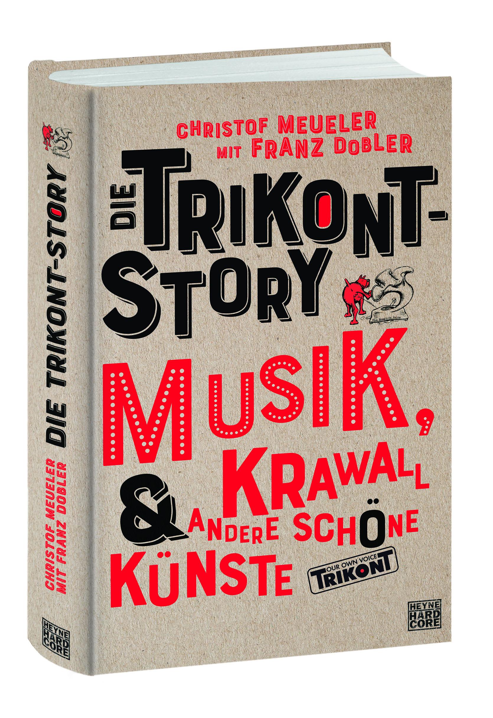 Die Trikont-Story - Musik, Krawall & andere schöne Künste