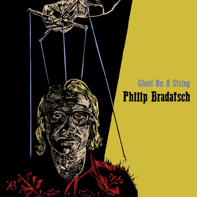 Philip Bradatsch - Ghost On A String