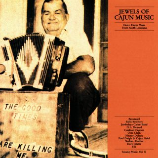 Swamp Music VOL. II - Jewels of Cajun Music / Down Home Music from South Louisiana