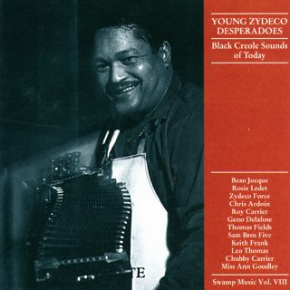 Swamp Music VOL. VIII - Black Creole sounds / Young Zydeco Desperados
