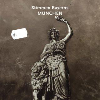 Stimmen Bayerns - München