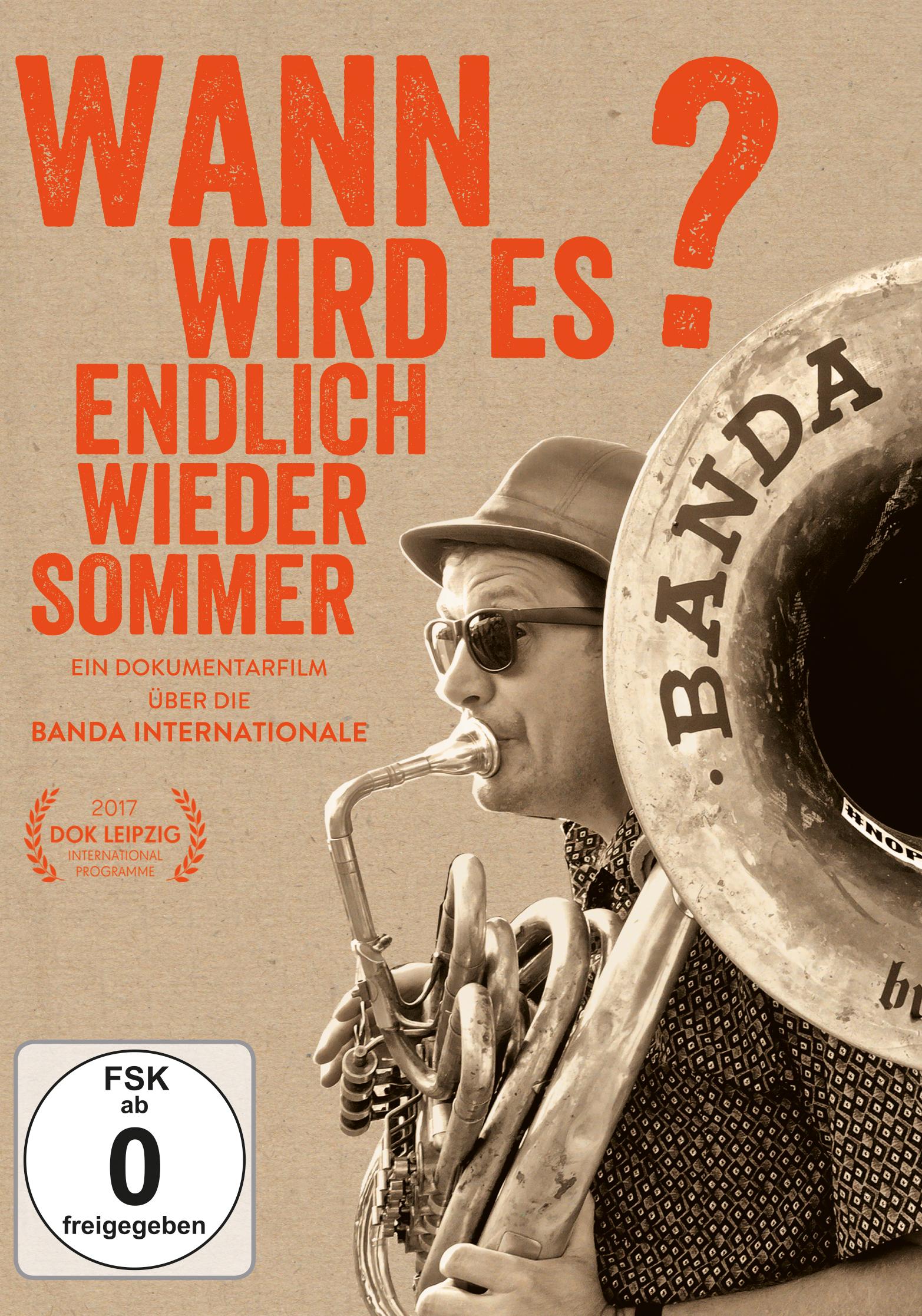 """""""Wann wird es endlich wieder Sommer?"""" Ein Dokumentarfilm über die BANDA INTERNATIONALE"""