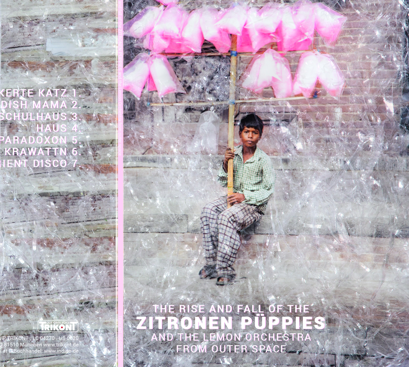 Zitronen Püppies - The Rise And Fall Of The Zitronen Püppies And The Lemon Orchestra From Outer Space